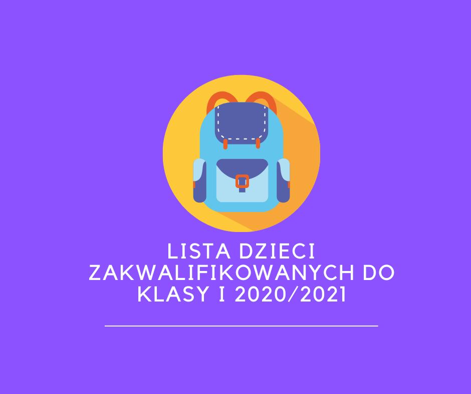 Lista dzieci zakwalifikowanych do klasy I SP18 w roku szkolnym 2020/2021