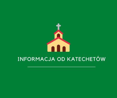 Informacja od katechetów o Mszy św. na zakończenie roku szkolnego