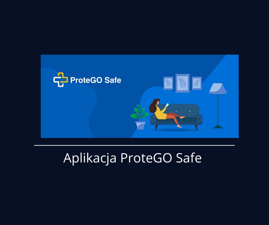 Aplikacja ProteGO Safe – wspólny list Ministra Edukacji Narodowej i Główneg