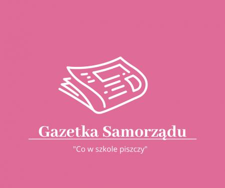 Pierwszy numer gazetki samorządu szkolnego