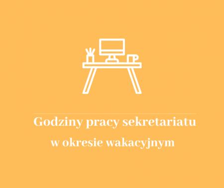 Godziny pracy sekretariatu w okresie wakacyjnym